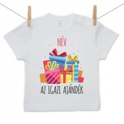 Gyerek póló (Rővid ujjú) Az igazi ajándék - Lány (a baba nevével)