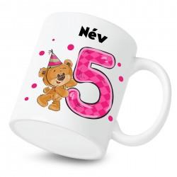 Bögrék 5 éves vagyok - lány (a baba nevével)